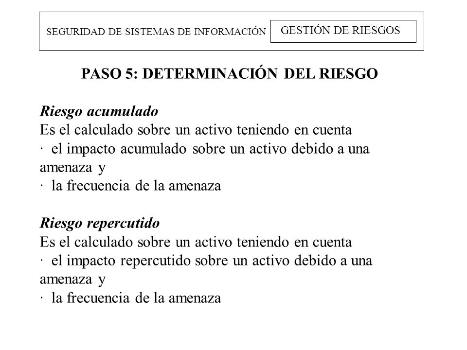 PASO 5: DETERMINACIÓN DEL RIESGO
