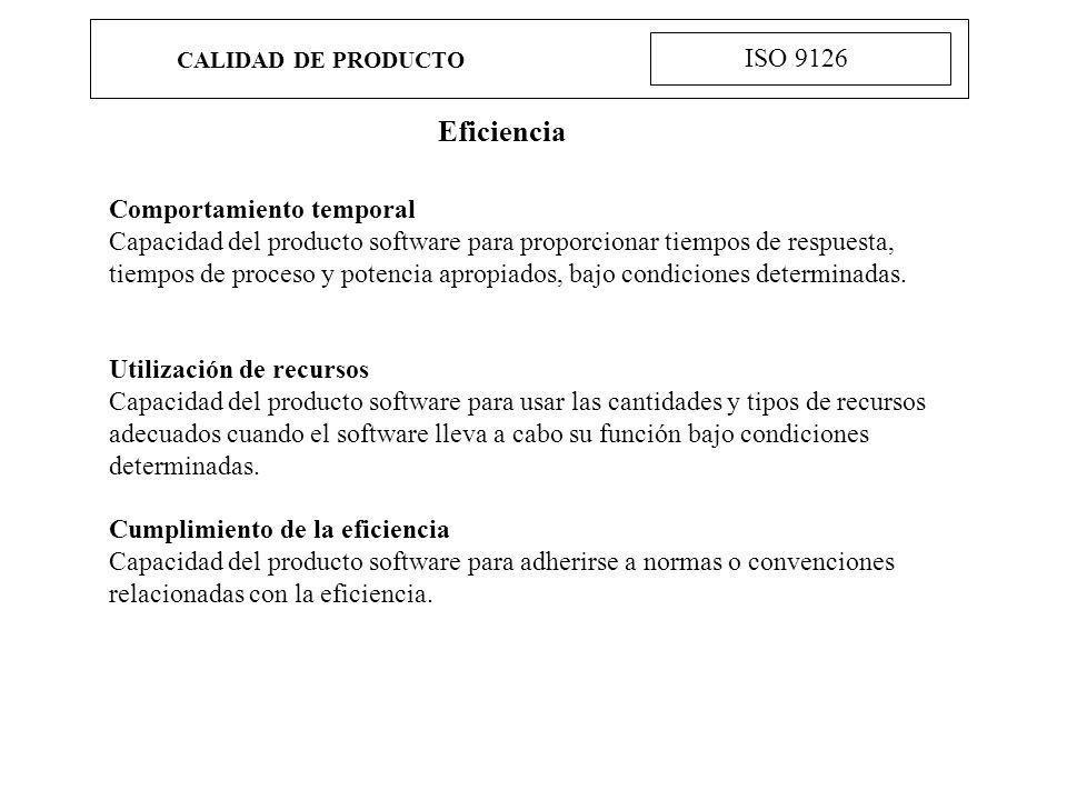 Eficiencia ISO 9126 Comportamiento temporal