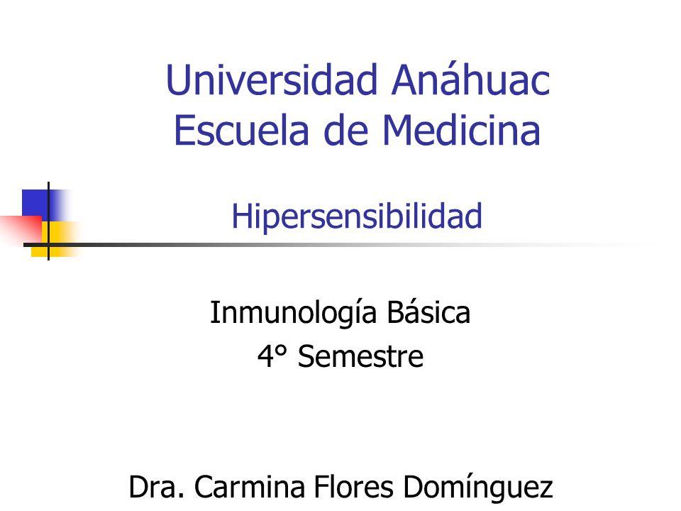 Universidad Anáhuac Escuela de Medicina Hipersensibilidad
