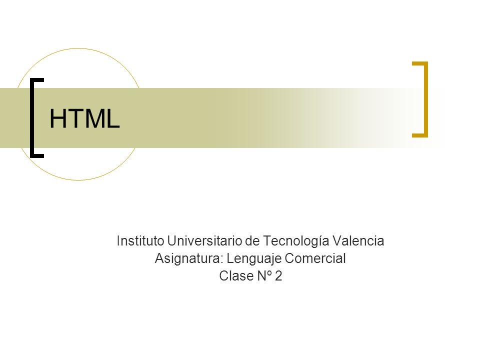 HTML Instituto Universitario de Tecnología Valencia
