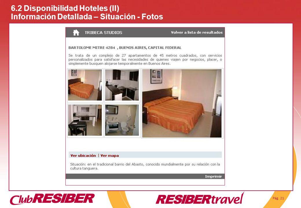 6. 2 Disponibilidad Hoteles (II)