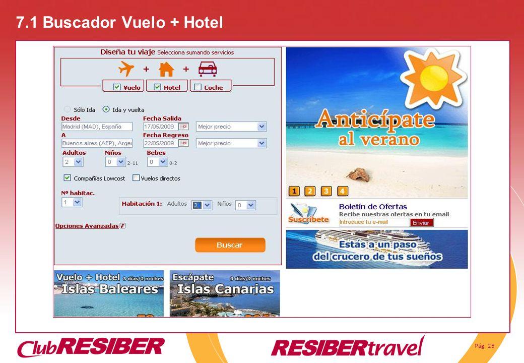 7.1 Buscador Vuelo + Hotel