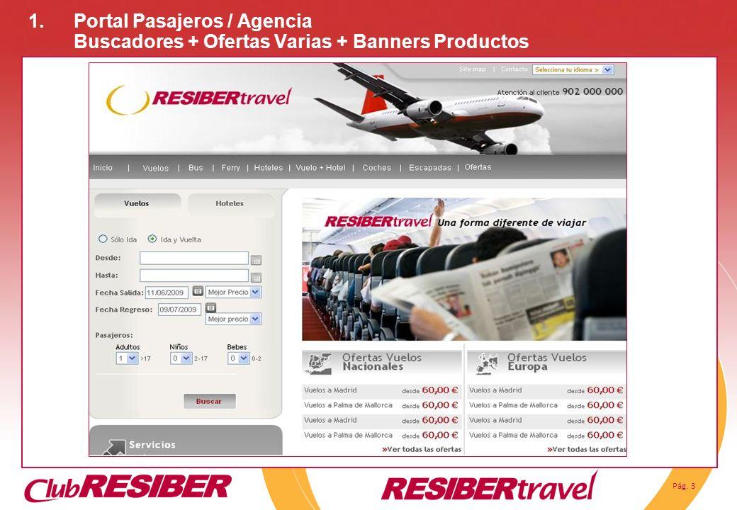 Portal Pasajeros / Agencia Buscadores + Ofertas Varias + Banners Productos