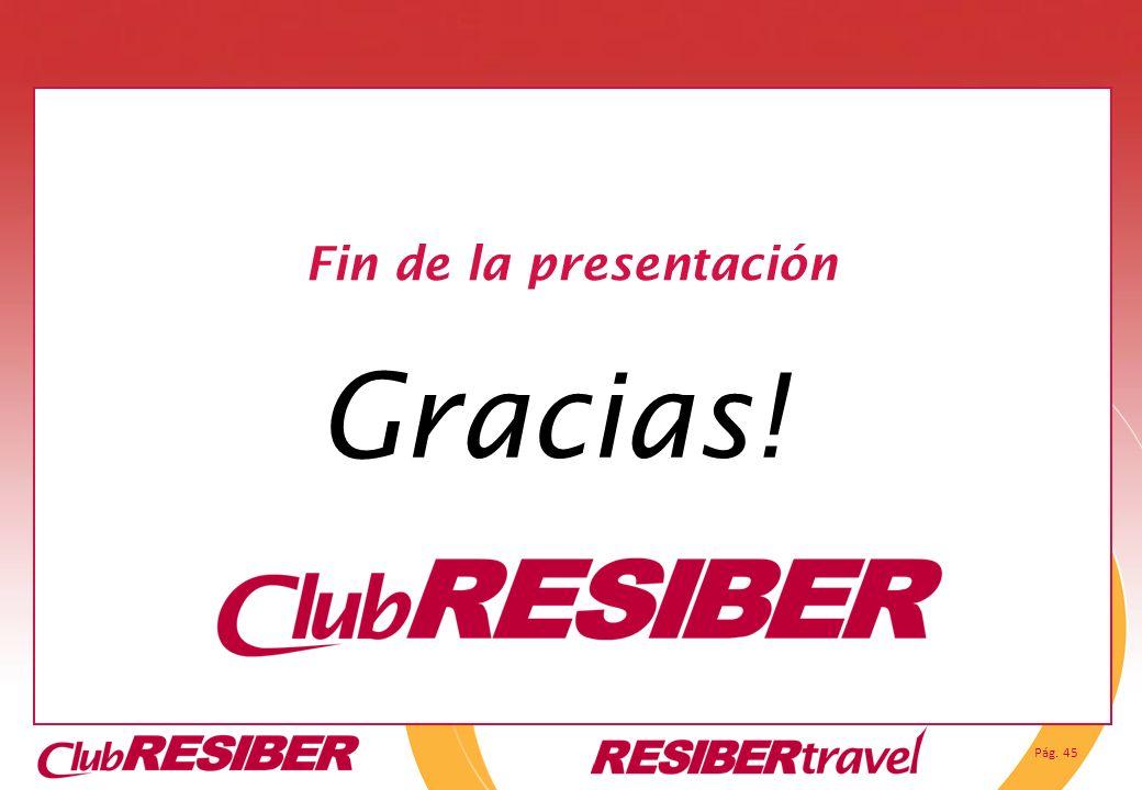 Fin de la presentación Gracias!