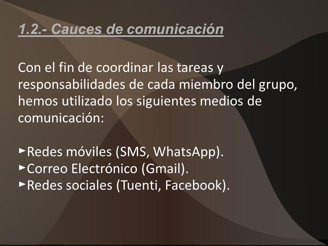 1.2.- Cauces de comunicación