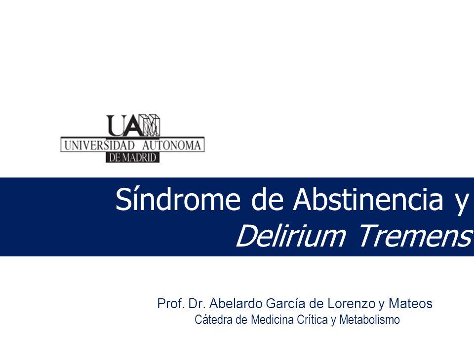 Síndrome de Abstinencia y Delirium Tremens