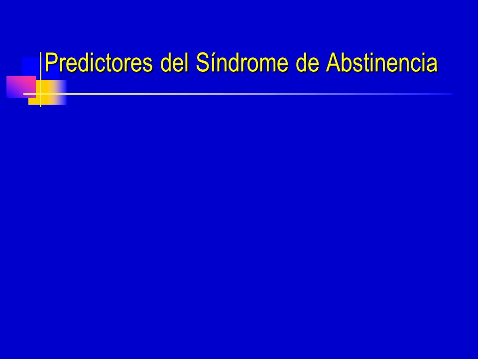 Predictores del Síndrome de Abstinencia