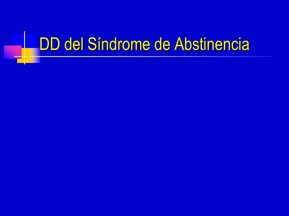 DD del Síndrome de Abstinencia
