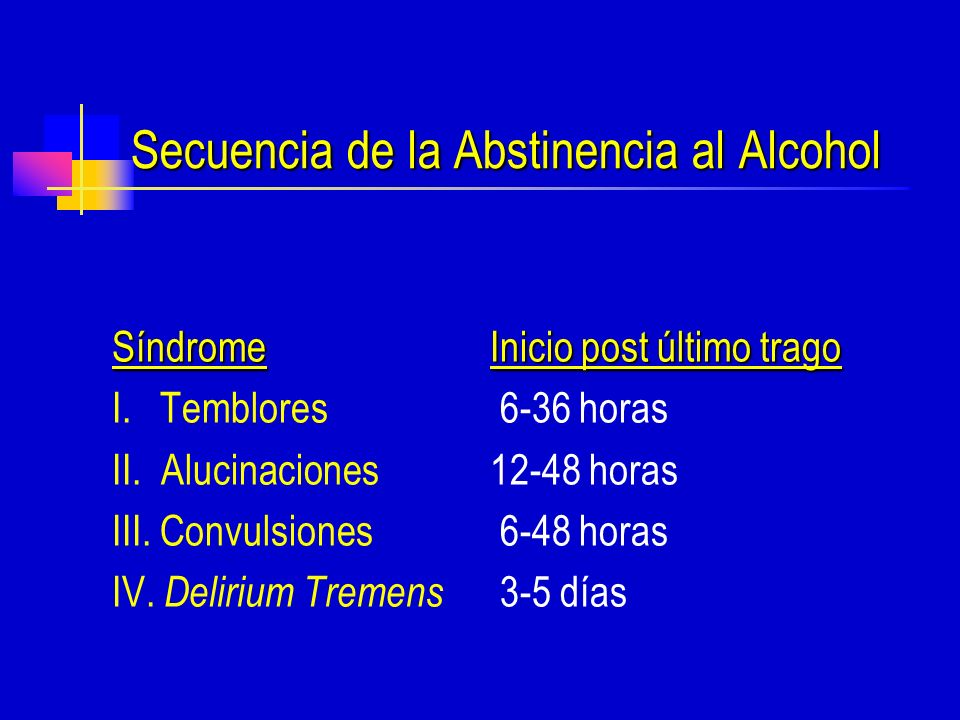 Secuencia de la Abstinencia al Alcohol