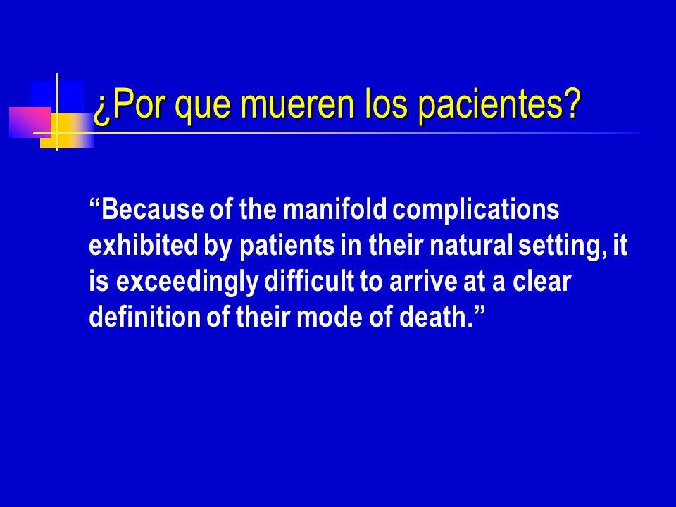 ¿Por que mueren los pacientes