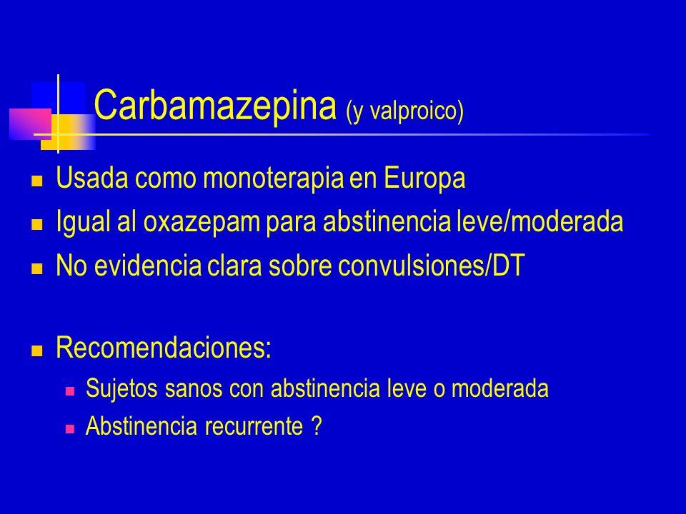 Carbamazepina (y valproico)