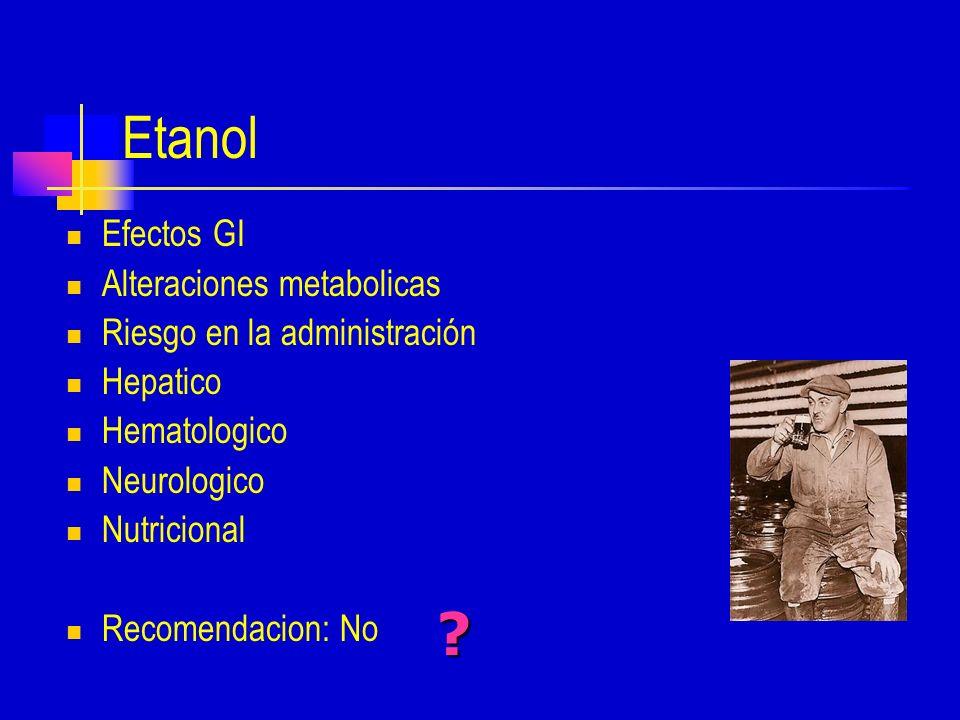 Etanol Efectos GI Alteraciones metabolicas