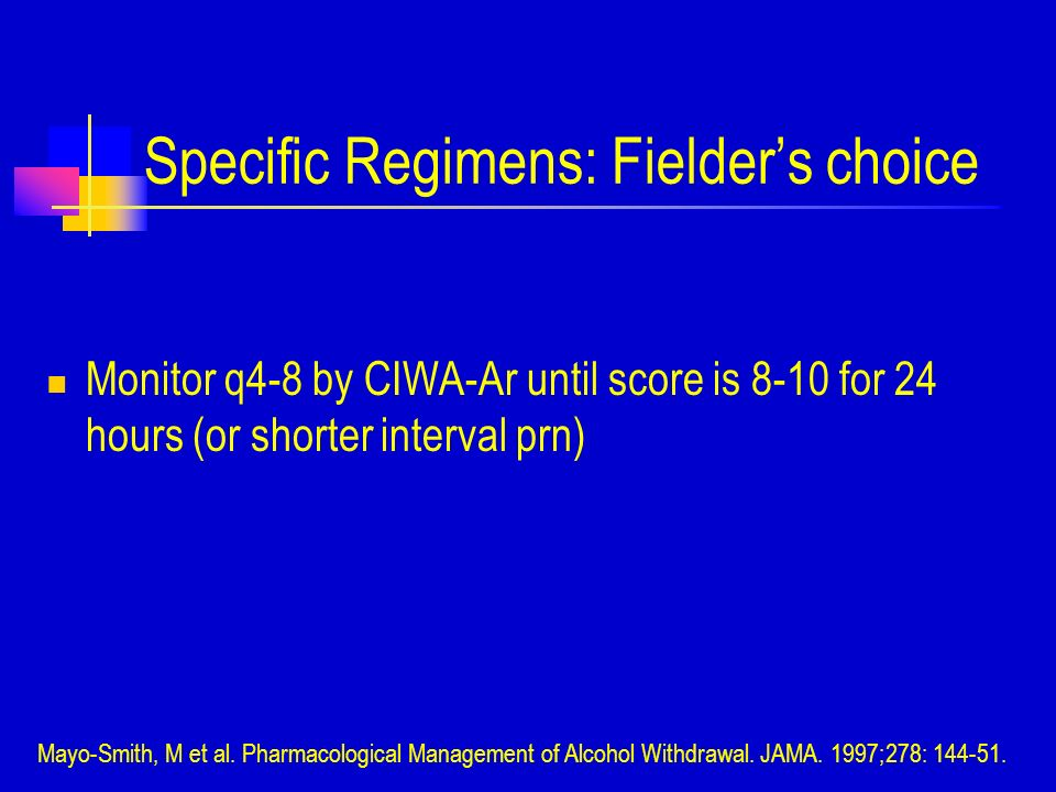 Specific Regimens: Fielder's choice