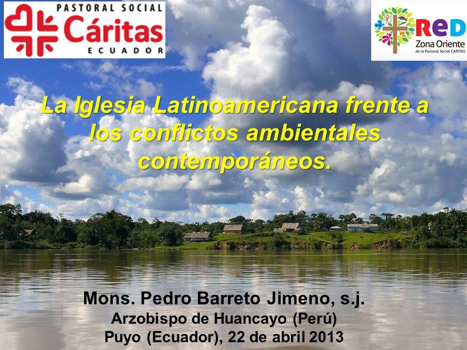 La Iglesia Latinoamericana frente a los conflictos ambientales contemporáneos.