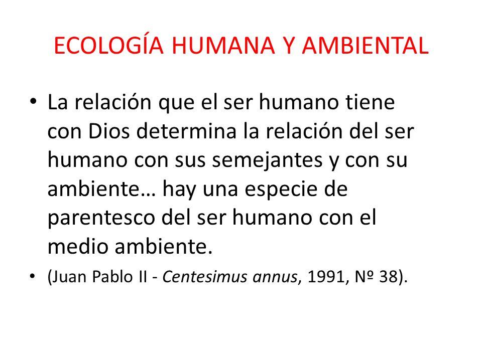 ECOLOGÍA HUMANA Y AMBIENTAL