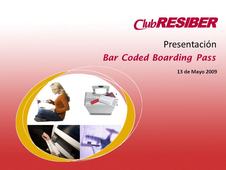 Presentación Bar Coded Boarding Pass 13 de Mayo 2009