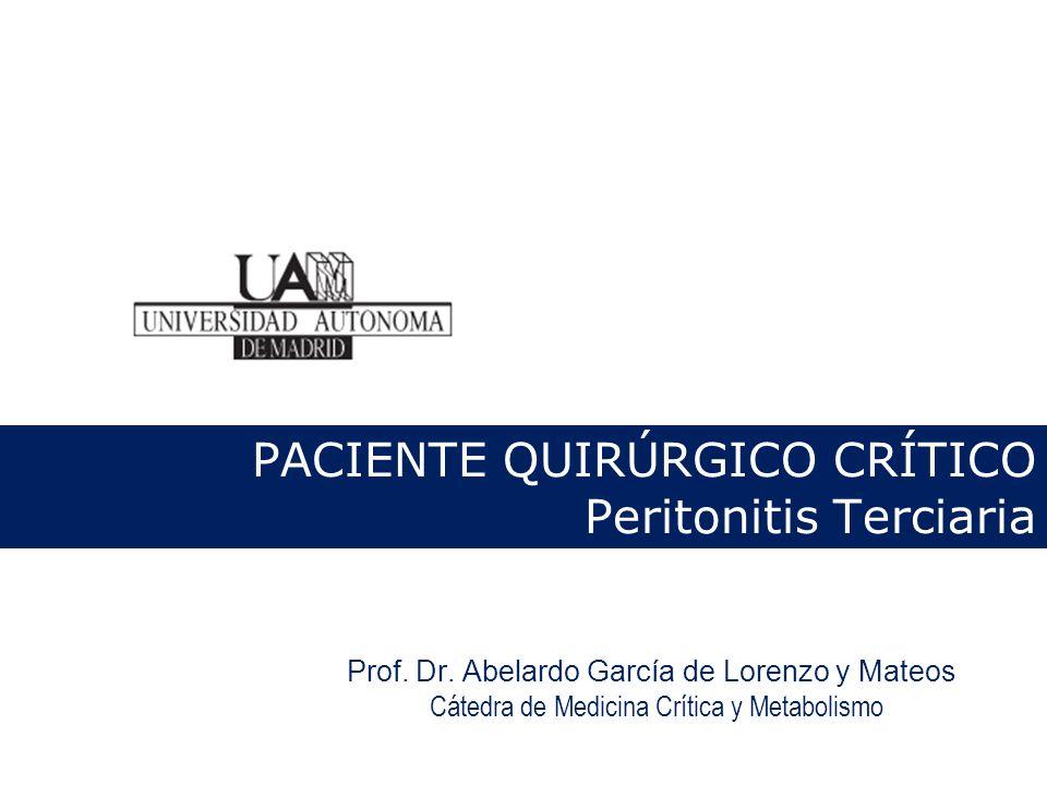 PACIENTE QUIRÚRGICO CRÍTICO Peritonitis Terciaria