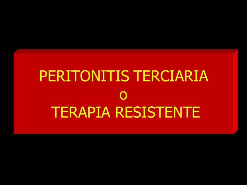 PERITONITIS TERCIARIA o TERAPIA RESISTENTE