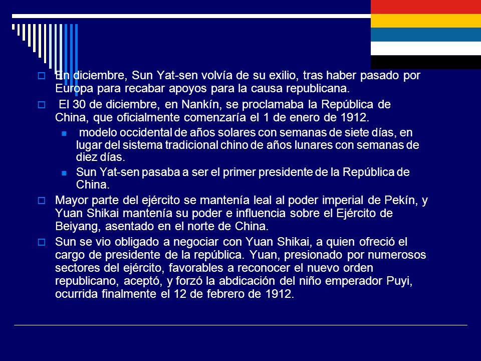 En diciembre, Sun Yat-sen volvía de su exilio, tras haber pasado por Europa para recabar apoyos para la causa republicana.
