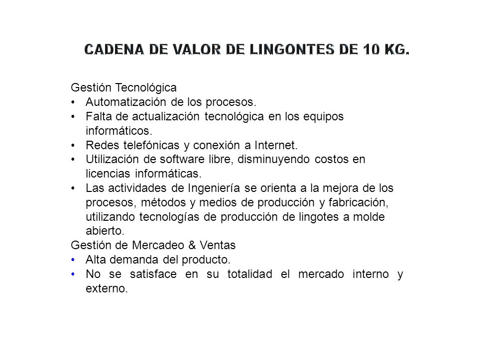 CADENA DE VALOR DE LINGONTES DE 10 KG.