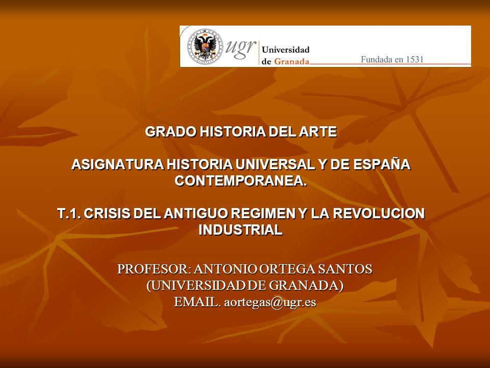 PROFESOR: ANTONIO ORTEGA SANTOS (UNIVERSIDAD DE GRANADA)