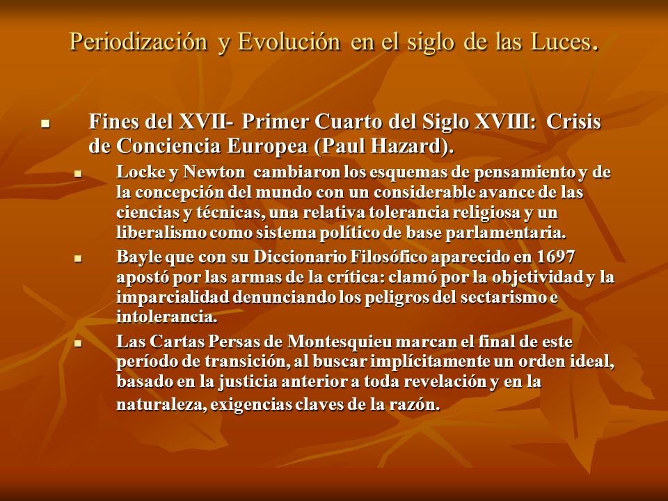 Periodización y Evolución en el siglo de las Luces.