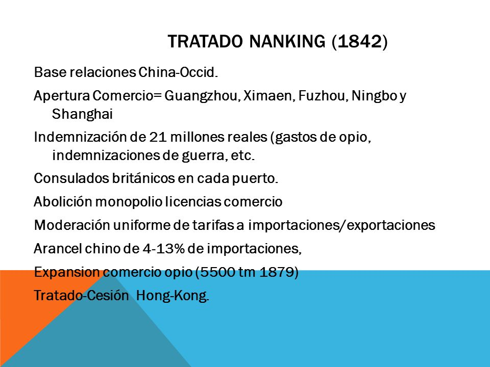 Tratado Nanking (1842) Base relaciones China-Occid.