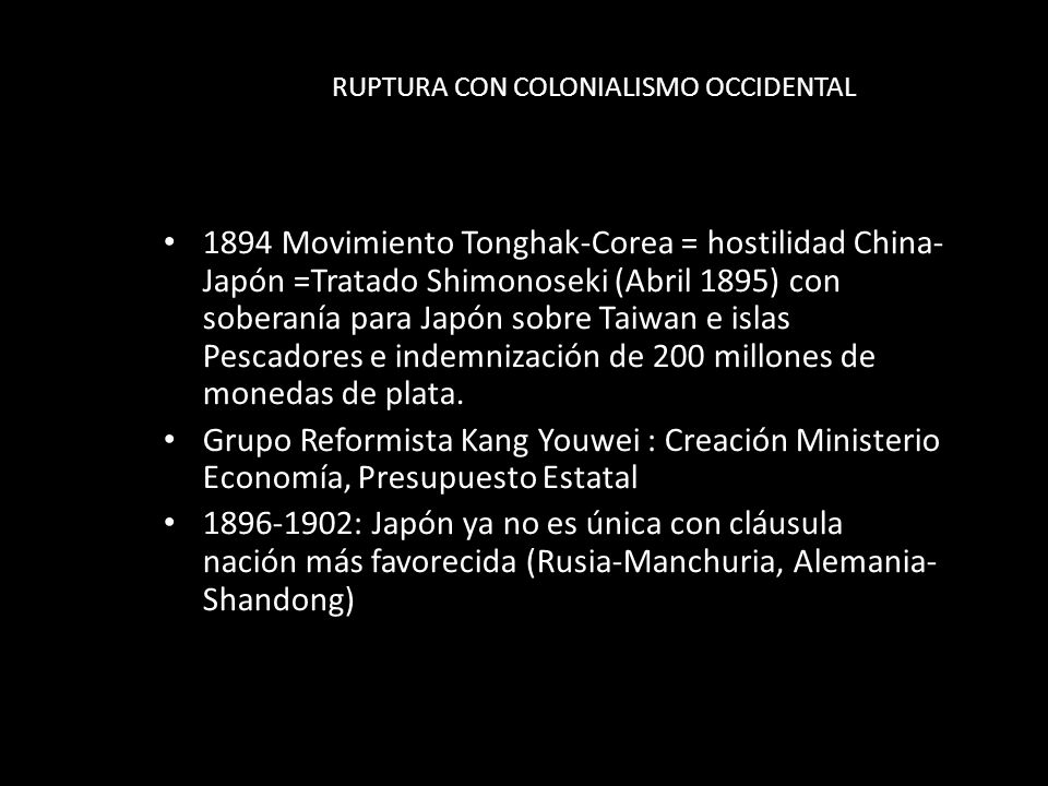 RUPTURA CON COLONIALISMO OCCIDENTAL