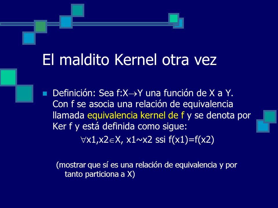 El maldito Kernel otra vez