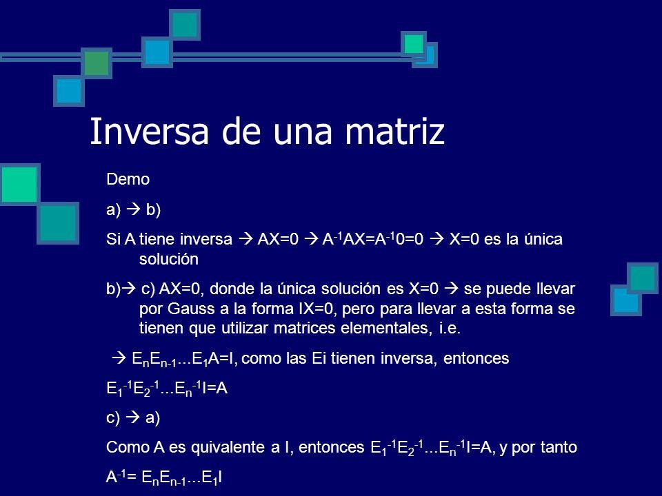 Inversa de una matriz Demo a)  b)