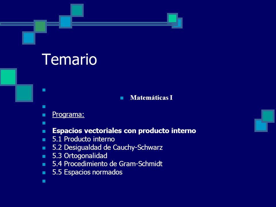 Temario Matemáticas I Programa: