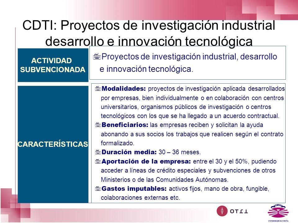 CDTI: Proyectos de investigación industrial desarrollo e innovación tecnológica