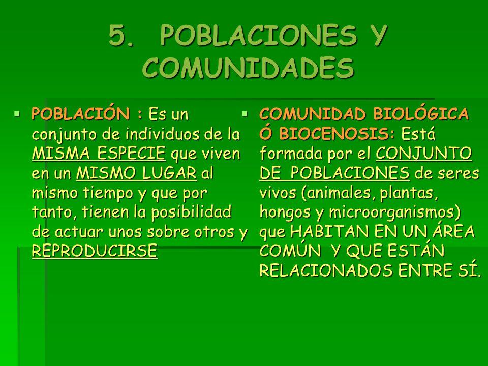 5. POBLACIONES Y COMUNIDADES
