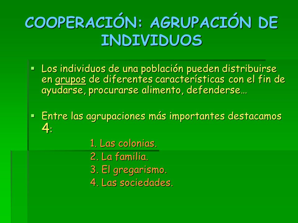 COOPERACIÓN: AGRUPACIÓN DE INDIVIDUOS