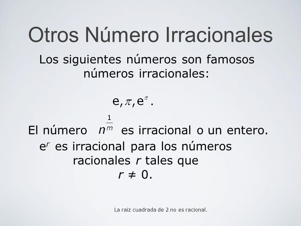 Otros Número Irracionales