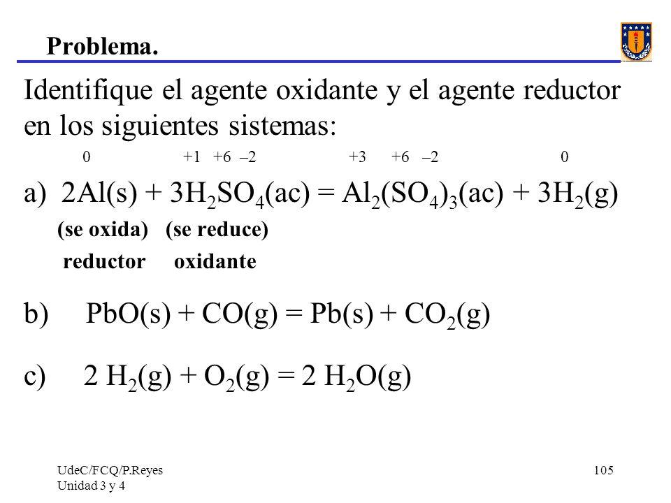 2Al(s) + 3H2SO4(ac) = Al2(SO4)3(ac) + 3H2(g)