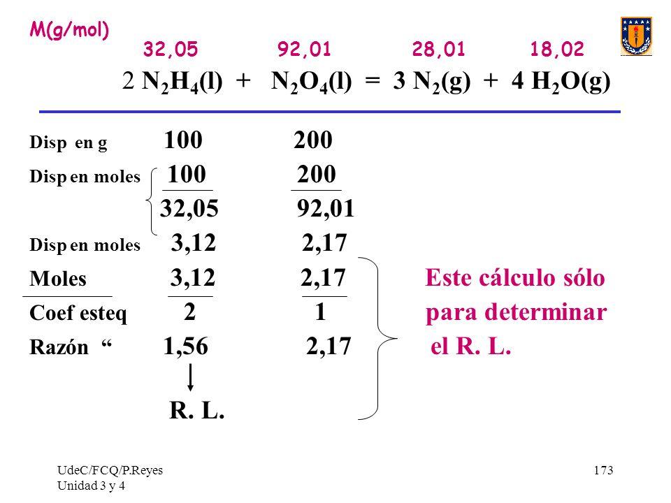 2 N2H4(l) + N2O4(l) = 3 N2(g) + 4 H2O(g)