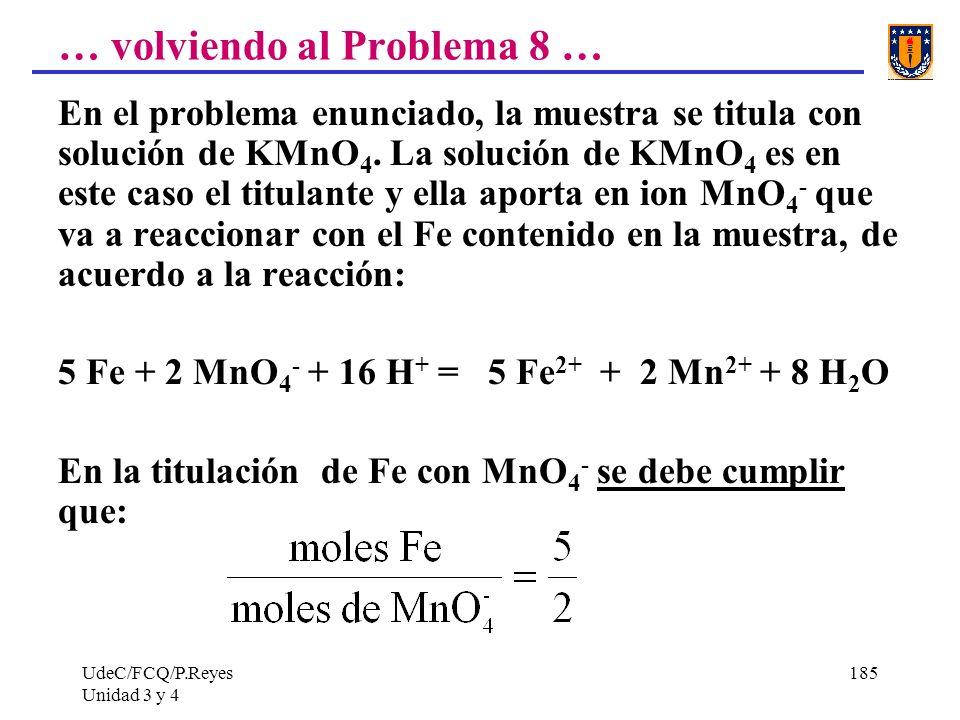 … volviendo al Problema 8 …