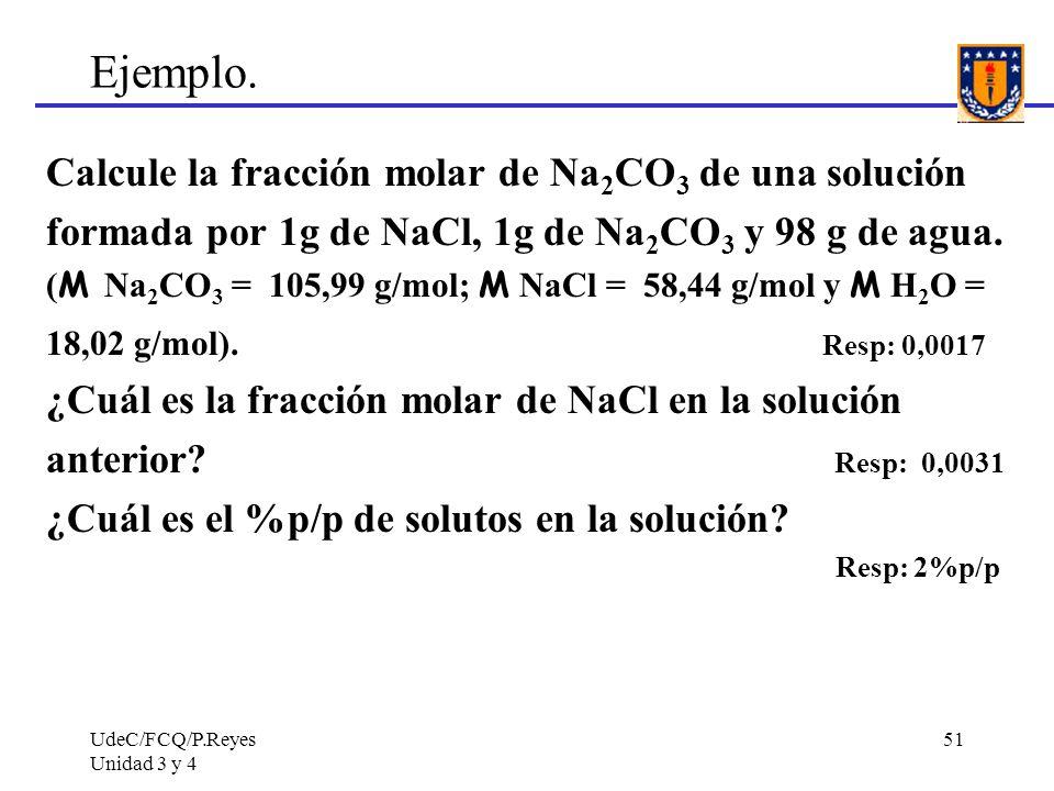 Ejemplo. Calcule la fracción molar de Na2CO3 de una solución
