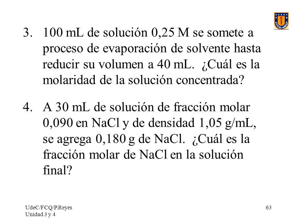 100 mL de solución 0,25 M se somete a proceso de evaporación de solvente hasta reducir su volumen a 40 mL. ¿Cuál es la molaridad de la solución concentrada
