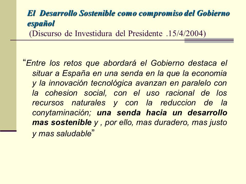 El Desarrollo Sostenible como compromiso del Gobierno español (Discurso de Investidura del Presidente .15/4/2004)