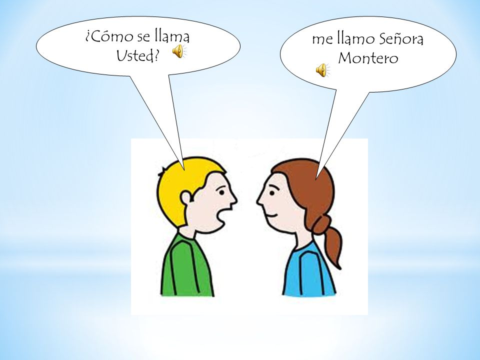 me llamo Señora Montero