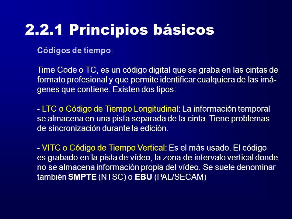 2.2.1 Principios básicos Códigos de tiempo: