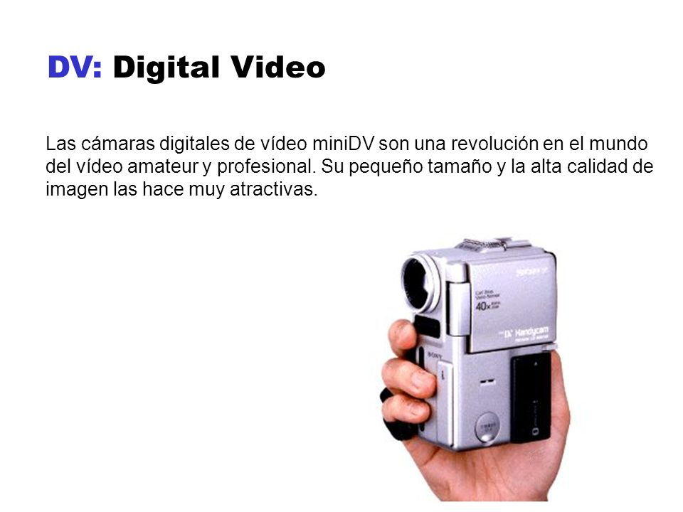 DV: Digital Video
