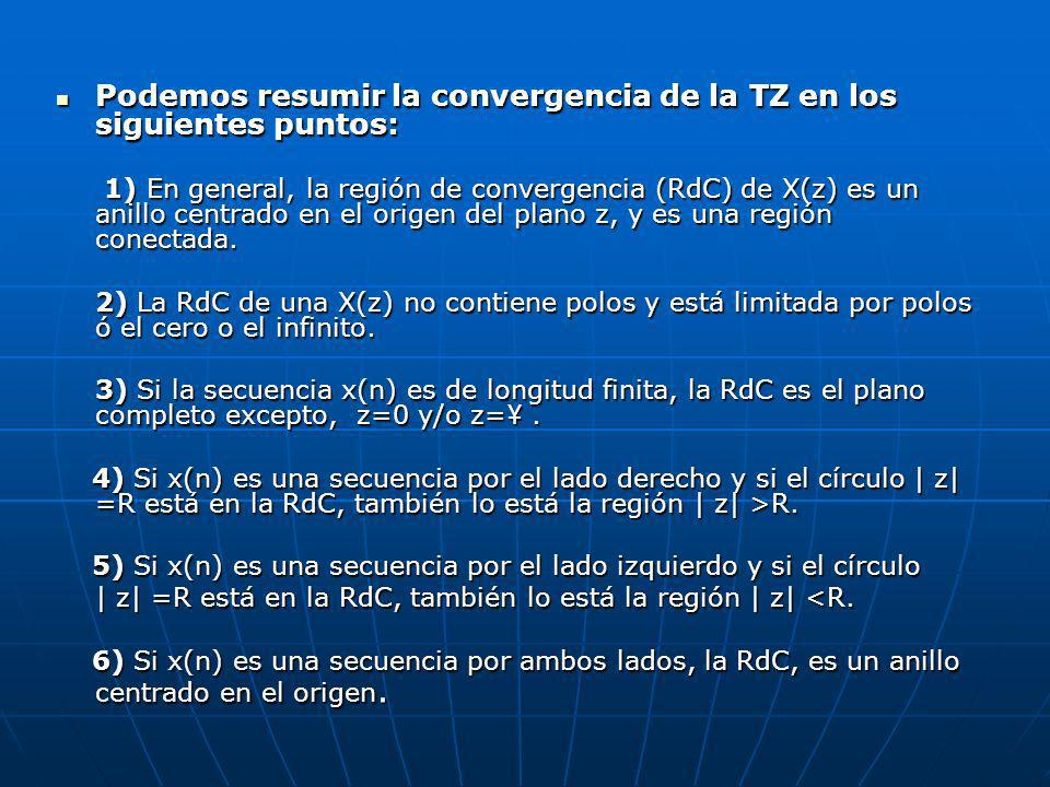 Podemos resumir la convergencia de la TZ en los siguientes puntos: