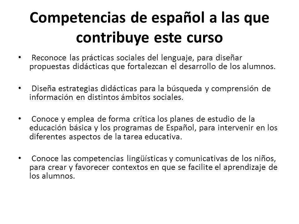 Competencias de español a las que contribuye este curso