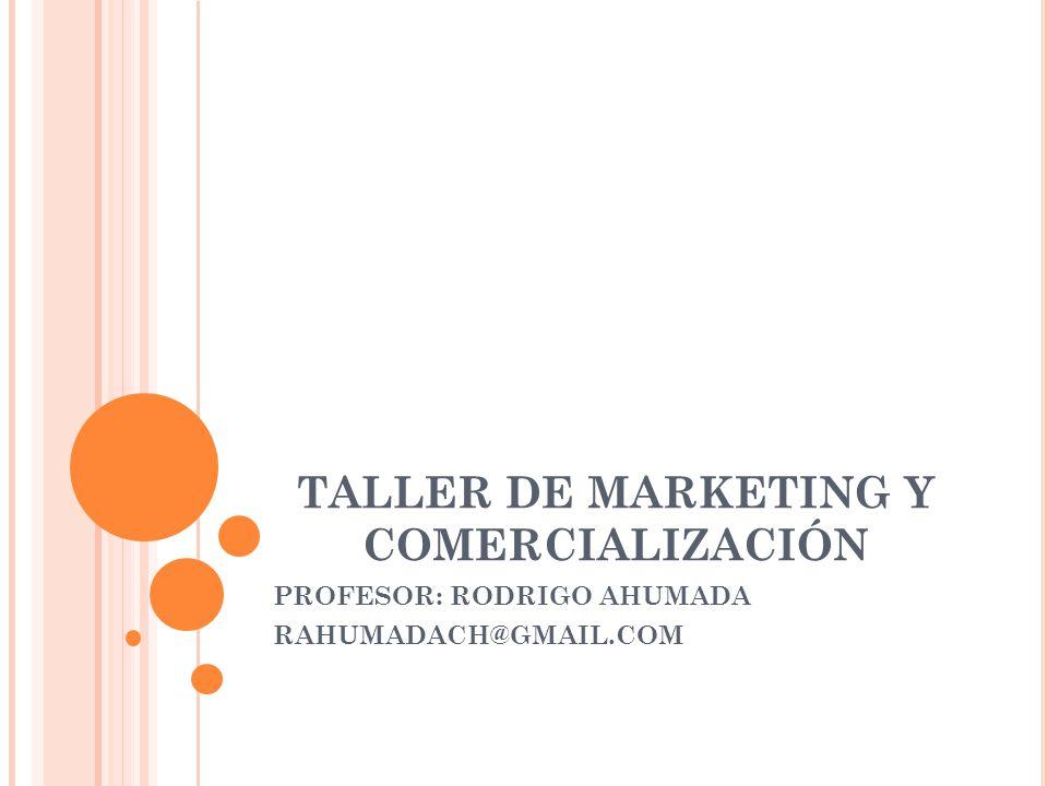 TALLER DE MARKETING Y COMERCIALIZACIÓN