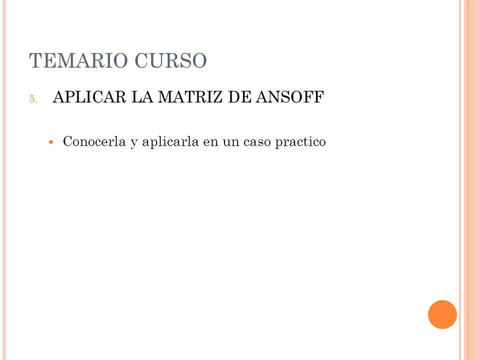 TEMARIO CURSO APLICAR LA MATRIZ DE ANSOFF