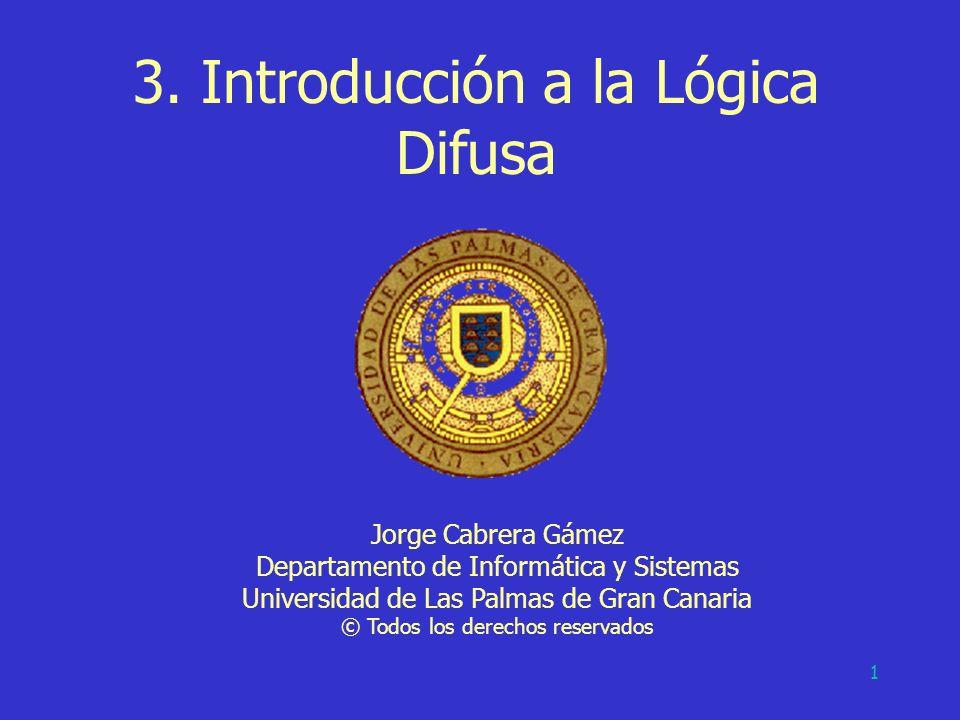 3. Introducción a la Lógica Difusa