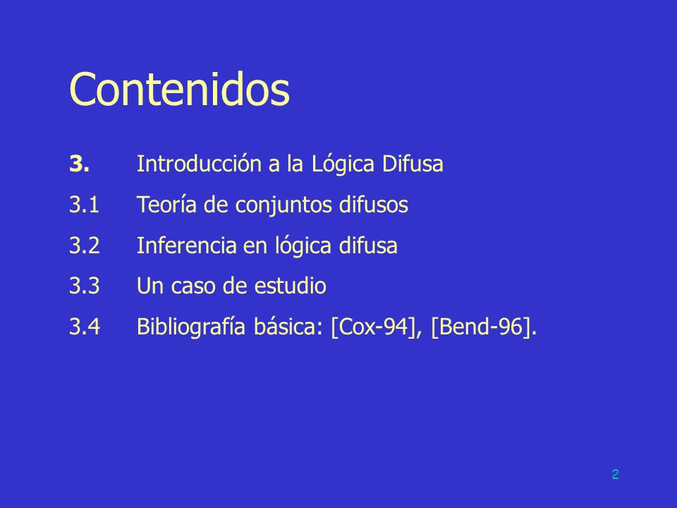 Contenidos 3. Introducción a la Lógica Difusa